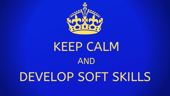 KEEP CALM and develop soft skills
