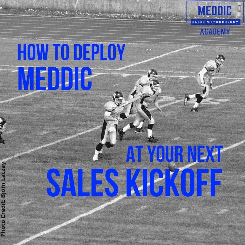 Deploy MEDDIC at SKO
