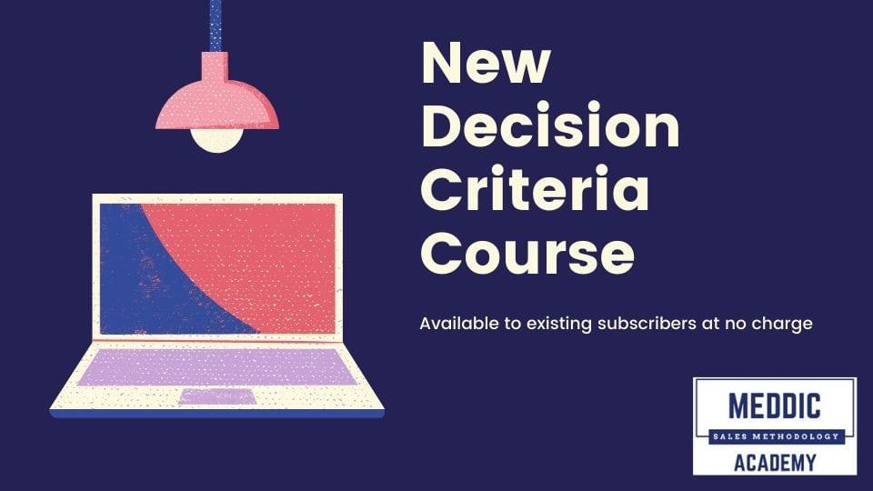 Decision Criteria MEDDIC MEDDPICC